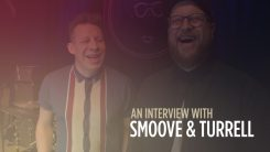 Smoove & Turrell interview thumbnail