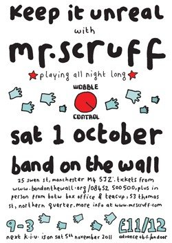 Keep It Unreal Mr Scruff October 2011