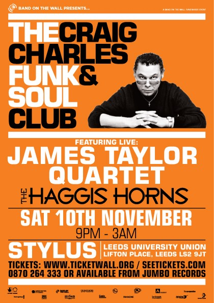 craig charles Funk & Soul Club ft. James Taylor Quartet & The Haggi