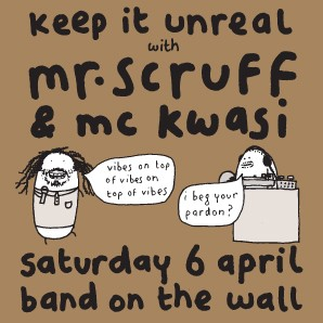 Mr Scruff April 2013